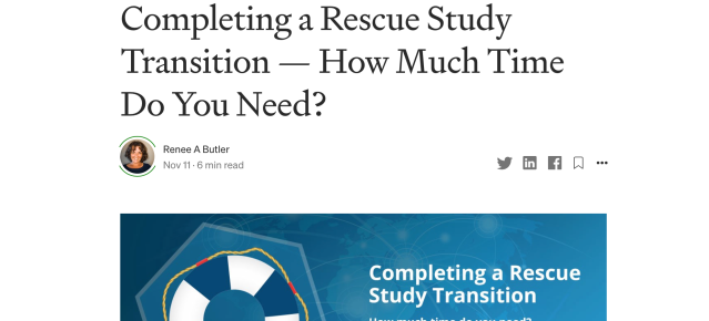 Completing a Rescue Study Transition — How Much Time Do You Need?